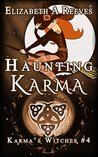Haunting Karma: Witches of Karma (Karma's Witches Book 4)