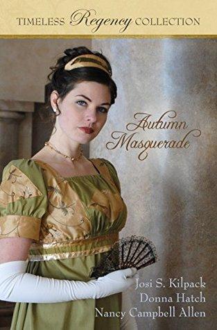 Autumn Masquerade (Timeless Regency Collection)