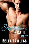 Stepbrother's Fall: Book 2