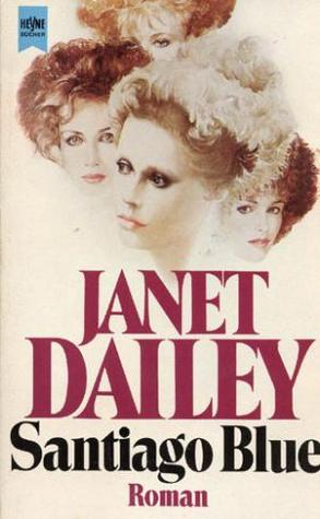 Santiago Blue  by  Janet Dailey