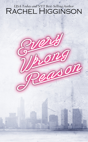 Every Wrong Reason
