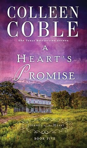 A Heart's Promise (A Journey of the Heart #5)