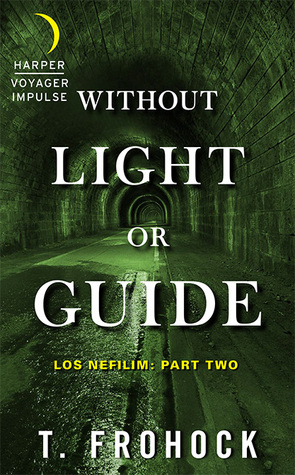 Without Light or Guide (Los Nefilim #2)