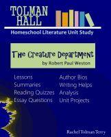 The Creature Department by Robert Paul Weston a Tolman Hall H... by Rachel Tolman Terry