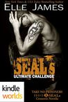 SEAL's Ultimate Challenge (Take No Prisoners, HOT SEALS Novella)