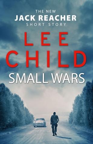 Small Wars (Jack Reacher #19.5)