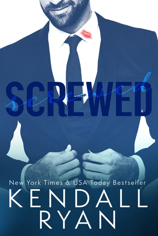 CHAPTER REVEAL:  Screwed by Kendall Ryan