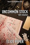 Uncommon Stock: Exit Strategy