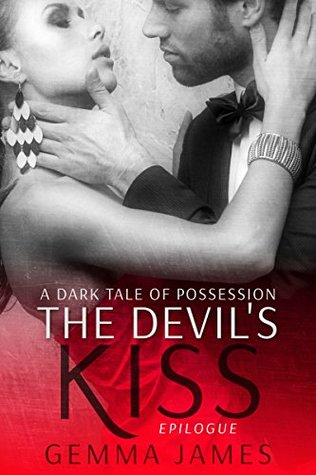 The Devil's Kiss Epilogue (Devil's Kiss, #2) by Gemma James
