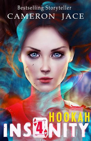 Hookah (Insanity #4)