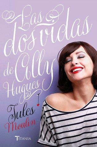 http://books-of-runaway.blogspot.mx/2016/03/resena-las-dos-vidas-de-ally-hugues.html