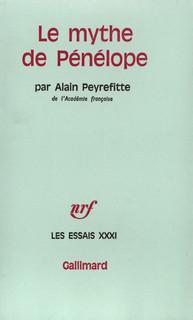 Le Mythe de Pénélope R. et M. Alain-Peyrefitte