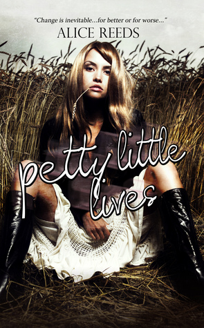Petty Little Lives by Alice Reeds