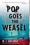 Pop Goes the Weasel: A DI Helen Grace Thriller