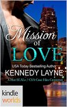 Hot SEALs: A Mission of Love (A Hot SEALs / CSA Case Files Crossover) (Kindle Worlds)