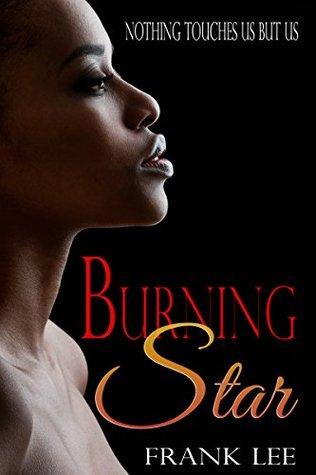 Burning Star Frank Lee
