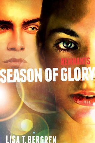 Season of Glory (The Remnants #3)