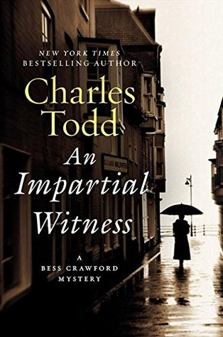 Book Review: Charles Todd's An Impartial Witness