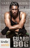 Hot SEALs: Guard Dog (Kindle Worlds) (Stone Hard SEALs Book 3)
