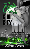 Country Girl, City Moon (Moondance Trilogy Book 2)