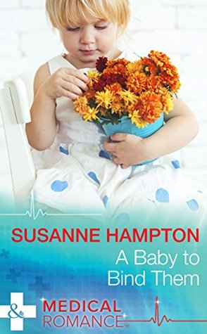 A Baby to Bind Them by Susanne Hampton