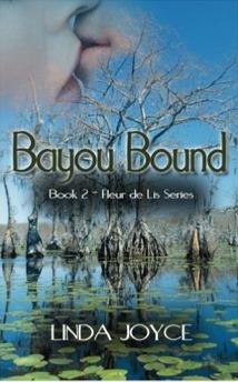Bayou Bound (Fleur de Lis Series #2) Linda  Joyce