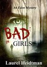 Bad Girls (An Eden Mystery)