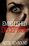 Embellished Deception: A Romantic Psychological Thriller Novel (The Crime Files)