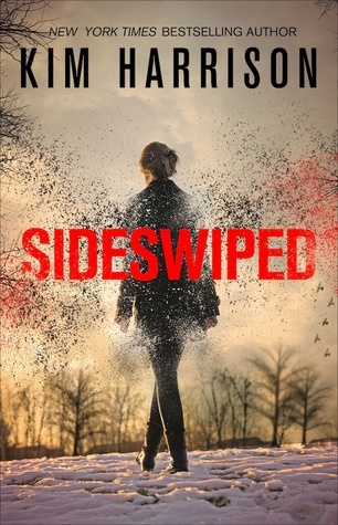 Review: Sideswiped by Kim Harrison (@jessicadhaluska, @BurningBunnies)