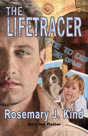 The Lifetracer by Rosemary J. Kind