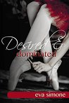 Desired & Dominated (Enchanted, #3)