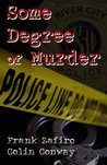 Some Degree of Murder (River City Crime #5)