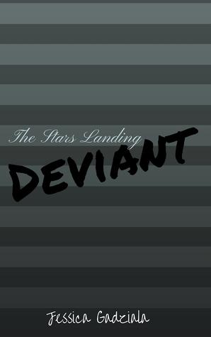 The Stars Landing Deviant (Stars Landing, #5)