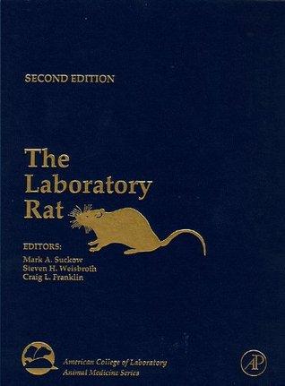 The Laboratory Rat Mark A. Suckow