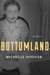Bottomland: A Novel