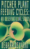 Pitcher Plant Feeding Cycles: An Observational Study