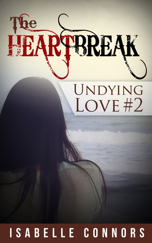 The Heartbreak by Isabelle Connors