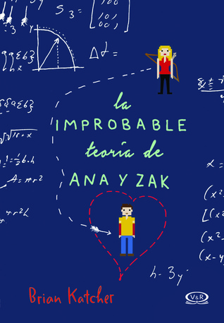 La improbable teoría de Ana & Zak