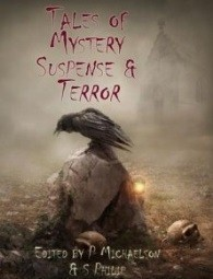 Tales of Mystery, Suspene and Terror  by  David Blackthorn