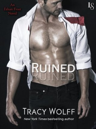 Ruined (Ethan Frost #1) - Tracy Wolff