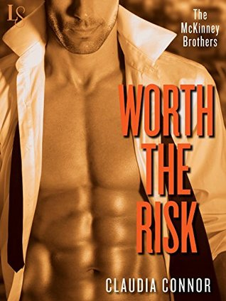 Worth the Risk (The McKinney Brothers, #2)