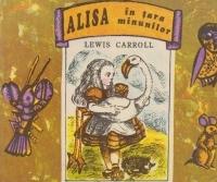 Peripeţiile Alisei în Ţara Minunilor (Alices Adventures in Wonderland, #1)  by  Lewis Carroll