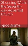 Shunning Within the Seventh-day Adventist Church