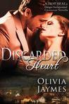 Discarded Heart - A Hot Seals/Danger Incorporated Crossover Novella