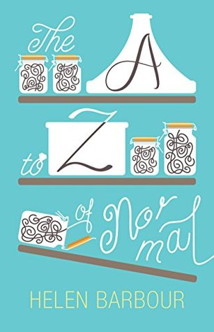 The A to Z of Normal by Helen Barbour