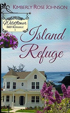 Island Refuge (Wildflower B&B Romance #1)