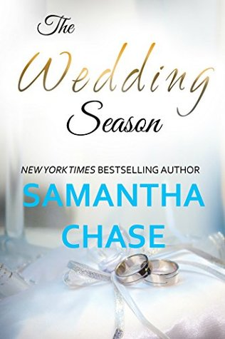 The Wedding Season by Samantha Chase