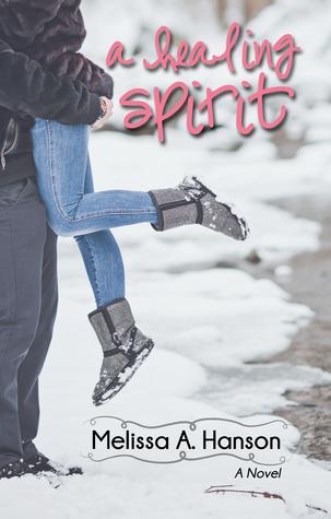 A Healing Spirit by Melissa A. Hanson