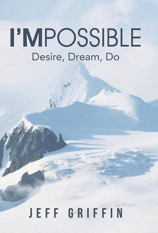 I'mPossible: Desire, Dream, Do