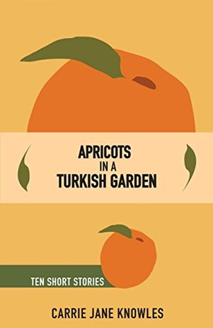 Apricots in a Turkish Garden by Carrie Jane Knowles